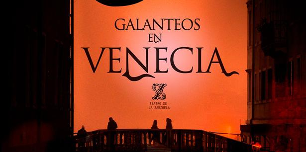 El Teatro de la Zarzuela inicia la Temporada presentando Galanteos en Venecia