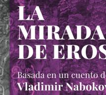El Teatro Tribueñe presenta La Mirada de Eros dirigida por Irina Kouberskaya