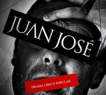 El Teatro de la Zarzuela presenta Juan José drama lírico popular en tres actos