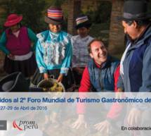 Perú acoge el II Foro Mundial de Turismo Gastronómico de la OMT
