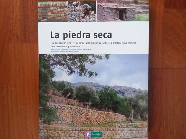 La Fertilidad de la Tierra Ediciones presenta en su Colección Saber hacer el libro ´La piedra seca`